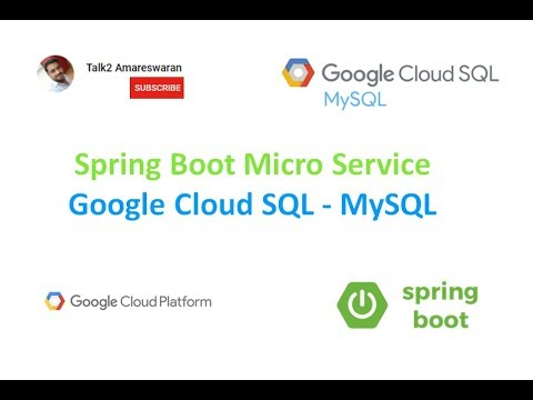Connecting Google Cloud SQL into your Spring Boot Micro service in 10  minutes