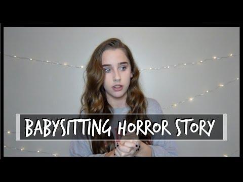 BABYSITTING HORROR STORY!
