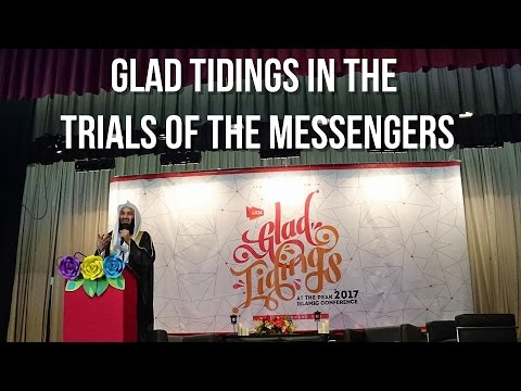 Glad Tidings in the Trials of the Messengers | Mufti Menk | Hong Kong | At The Peak 2017 |