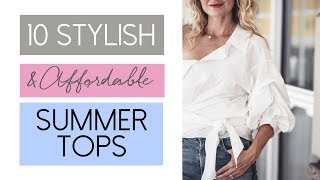 10 Stylish & Affordable Summer Tops | Fashion Over 40
