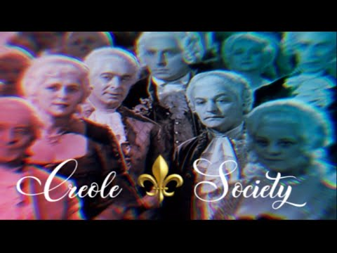 Creole Society 🎩