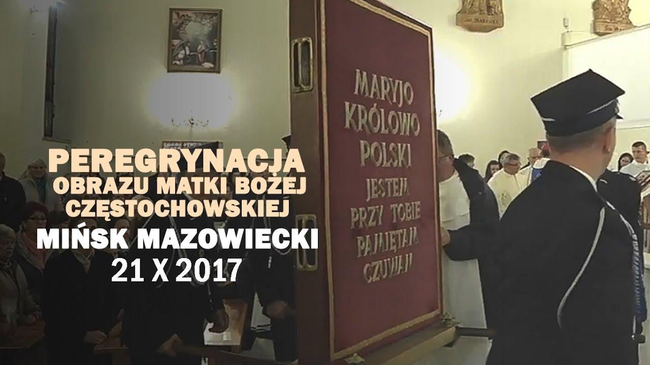 Peregrynacja obrazu MB Częstochowskiej – Mińsk Mazowiecki (21 X 2017 r.)