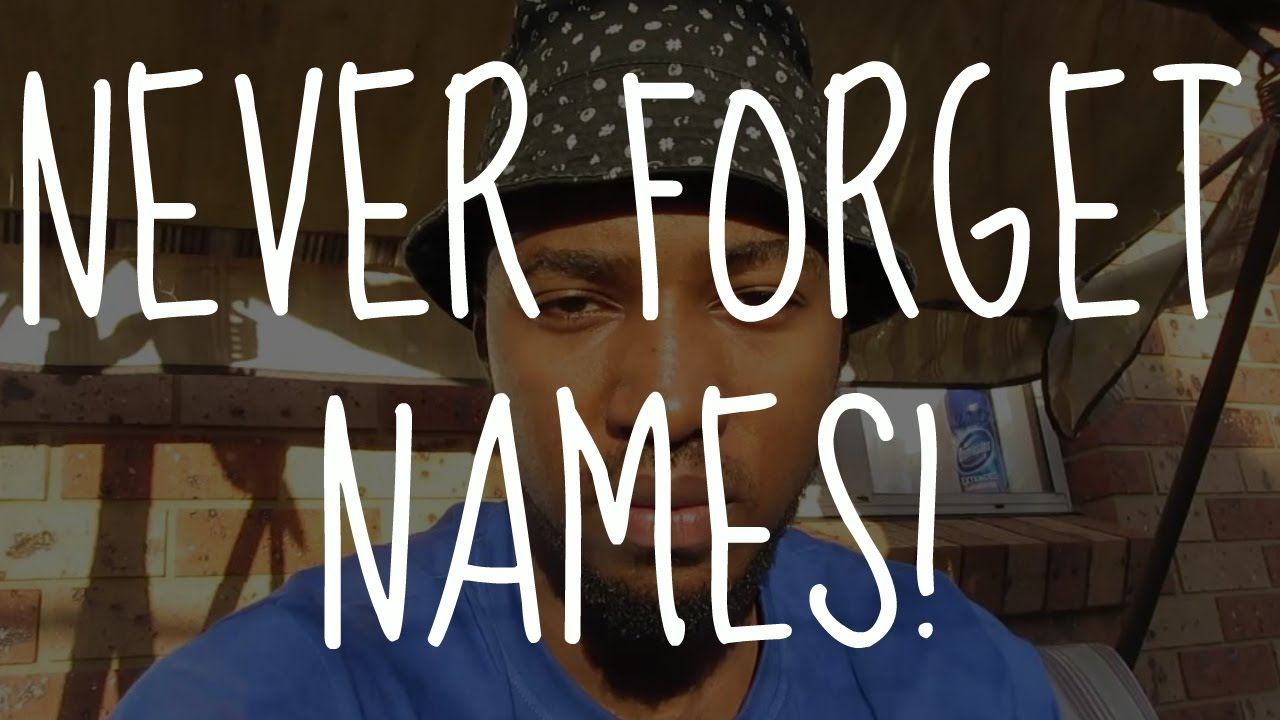 addbc7cbfb1 How To Remember People's Name | 3 Tips To Help You Never Forget A Name Again