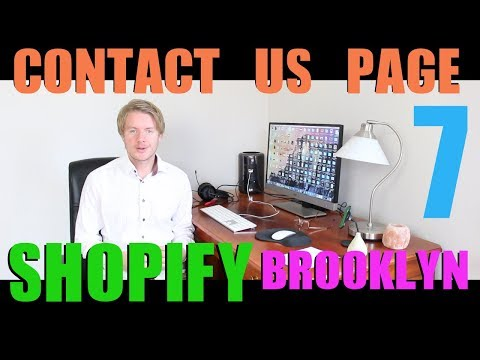 Shopify Brooklyn Theme Tutorial Part 7 - How to Add Contact Us Page on Shopify 2018