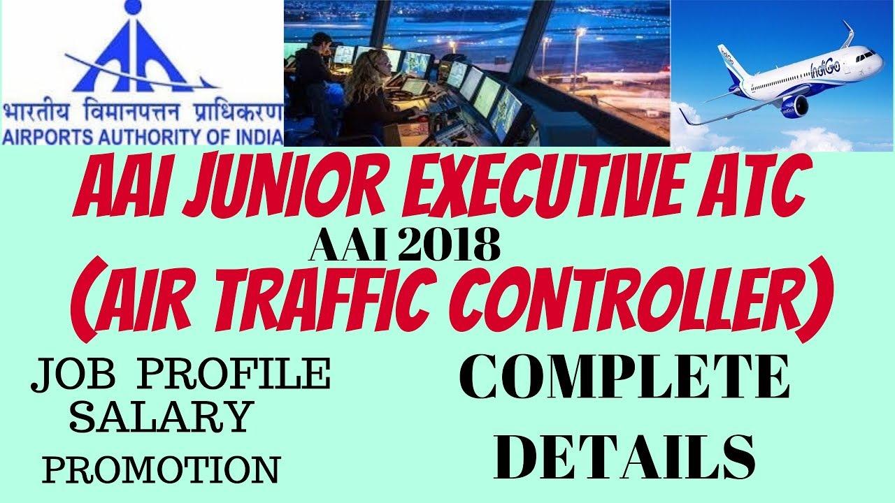 AAI ATC(Air Traffic Controller) Complete Details  Job Profile, Salary etc