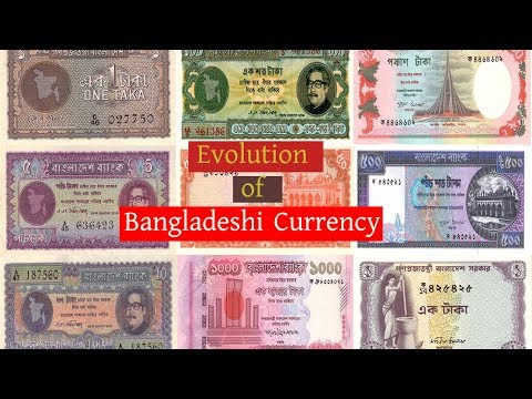 Evolution of Bangladeshi Currency(Taka) | Bangladeshi Currency  in 1972 to 2018