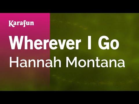 Karaoke Wherever I Go - Hannah Montana *