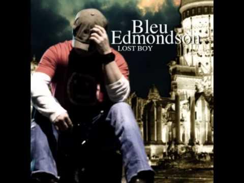 Bleu Edmondson - Last Last Time
