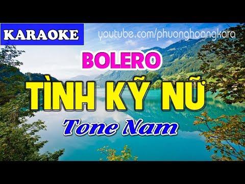 KARAOKE BOLERO || TÌNH KỸ NỮ (beat chuẩn) Tone Nam || Phượng Hoàng kara