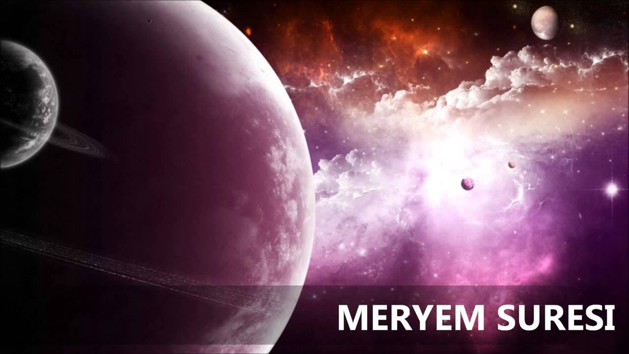 Meryem Suresi Türkçe Meali