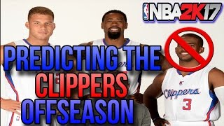 PREDICTING THE CLIPPERS 2018 OFFSEASON
