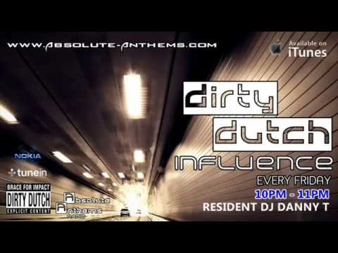 Dirty Dutch Influence with Absolute Anthems Radio