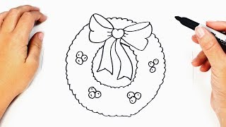 How to draw a Christmas Wreath Step by Step | Drawings Tutorials
