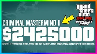 GTA Online The Doomsday Heist DLC Ultimate Money Guide - Finale Payouts, Criminal Mastermind & MORE!