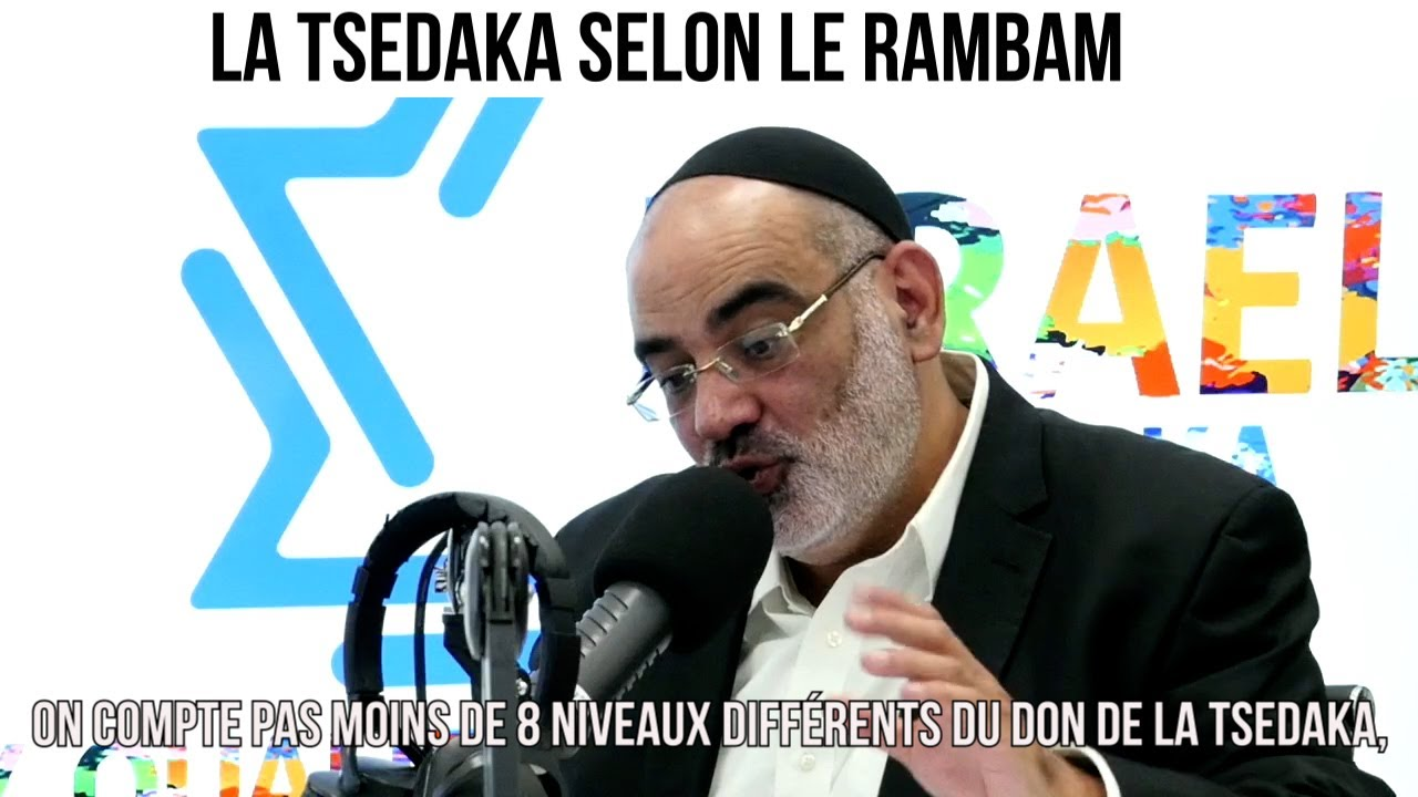 La tsedaka selon le Rambam - Un rabbin répond à vos questions