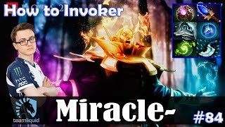 Miracle - How to Invoker MID | Ultra Kill | Dota 2 Pro MMR  Gameplay #84