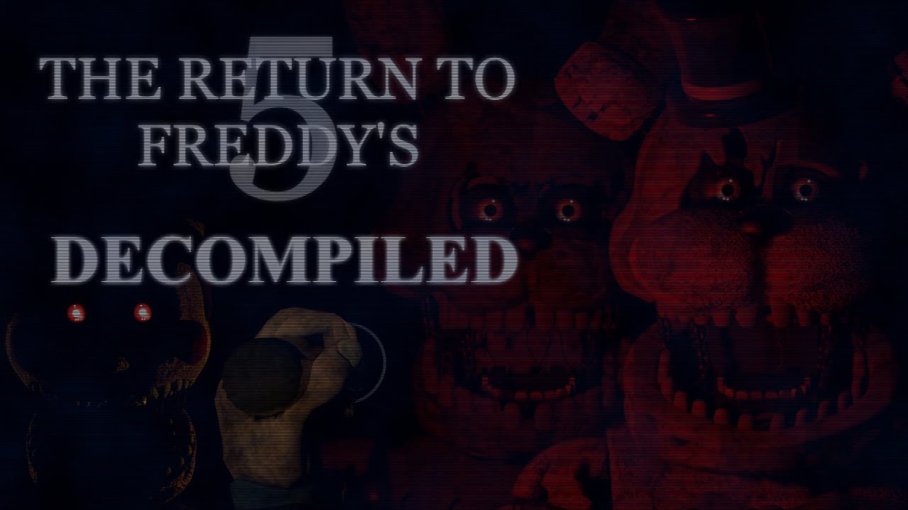 The return to freddy s 5 decompiled source code gpd mode hidden