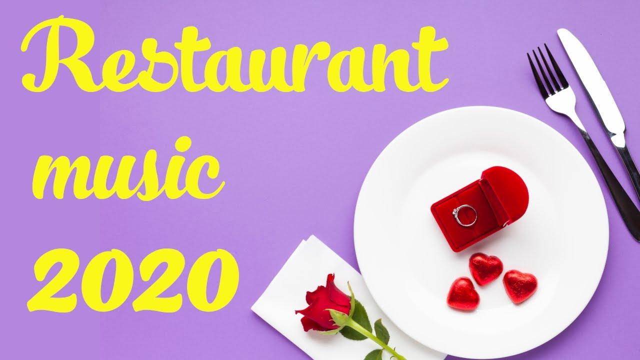 Restaurant Music 2020 Lounge Mix Upbeat Instrumental Music For Fancy Restaurants Youtube