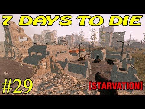 7 Days to Die [ STARVATION ] ► Ракетная база ► №29