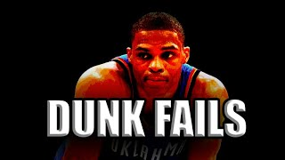 Russell Westbrook Dunk Fails Compilation Video