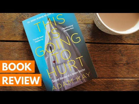 book-review:-this-is-going-to-hurt-by-adam-kay-|-roseanna-sunley-business-book-reviews