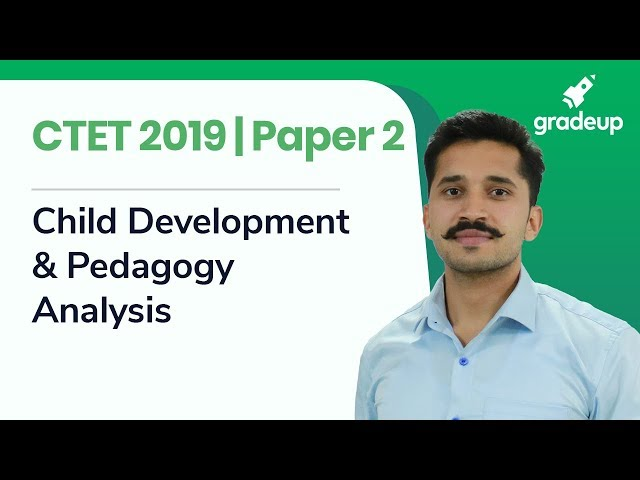 CTET 2019 Paper 2 | Child Development And Pedagogy Part 1 | Analysis by Ajay Singh Kharb