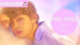 Video BTS (방탄소년단) - PIED PIPER [8D USE HEADPHONE] 🎧 download MP3, 3GP, MP4, WEBM, AVI, FLV Juli 2018