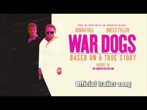 War Dogs // Official trailer song #1