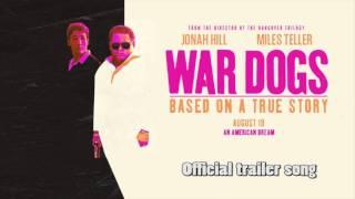 War Dogs // Official trailer song #1