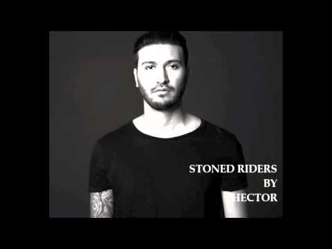 Hector   Stoned Riders Original Mix