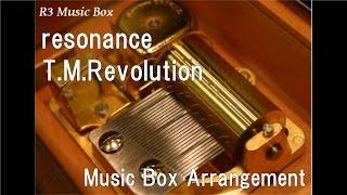 """resonance/T.M.Revolution [Music Box] (Anime """"Soul Eater"""" OP)"""