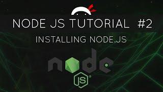 Node JS Tutorial for Beginners #2 - Installing Node JS