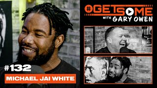 Michael Jai White  | #GetSome Ep. 132 with Gary Owen