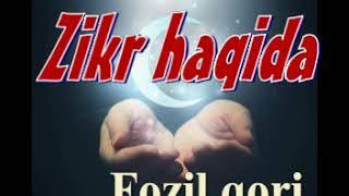 Fozil qori - zikr haqida Фозил кори - дико хакида