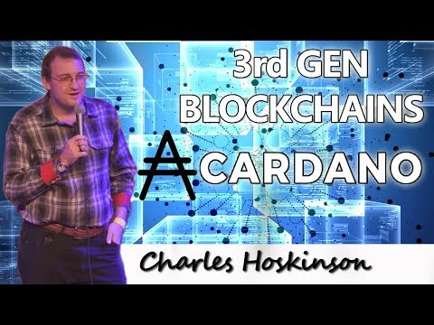 Cardano: The Third Generation Blockchain - Charles Hoskinson (IOHK)