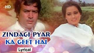 Zindagi Pyar Ka Geet Hai With Lyrics | Padmini Kolhapure | Rajesh Khanna | Souten (1983)