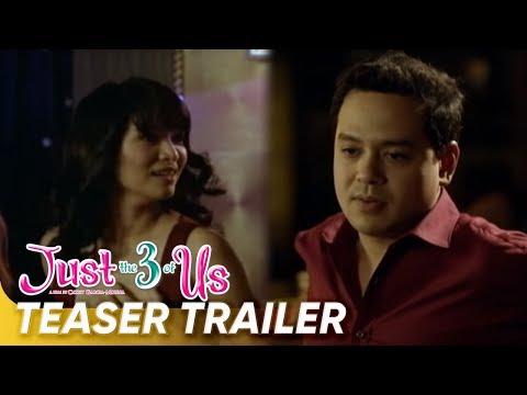 [UNCUT] Teaser Trailer   'Just The 3 Of Us'   John Lloyd Cruz, Jennylyn Mercado   Star Cinema