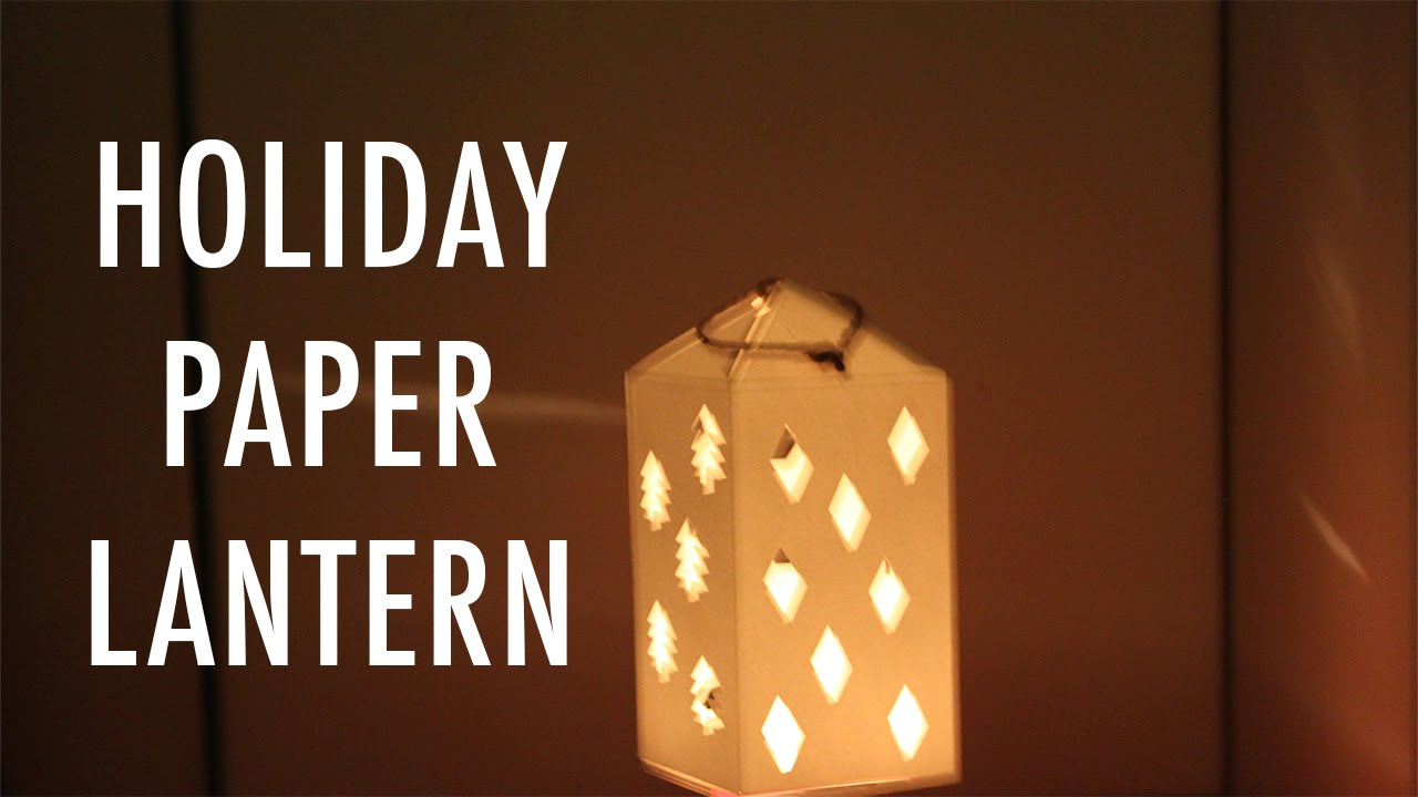 DIY Holiday Paper LanternYouTube