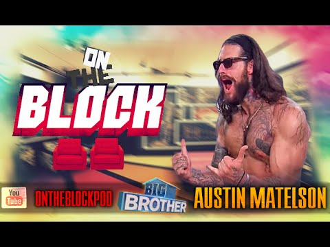 On the Block | Austin Matelson | Big Brother 17 | Game Rundown