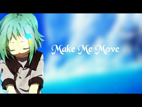 Nightcore | Make Me Move Ft.karra [Tobu Remix] [NCS Release] Lyrics ✓