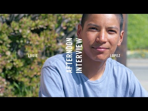 What Youth: Afternoon Interview - Louie Lopez