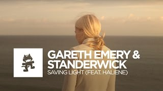 Gareth Emery & Standerwick - Saving Light (feat. HALIENE) [Monstercat Official Music Video]