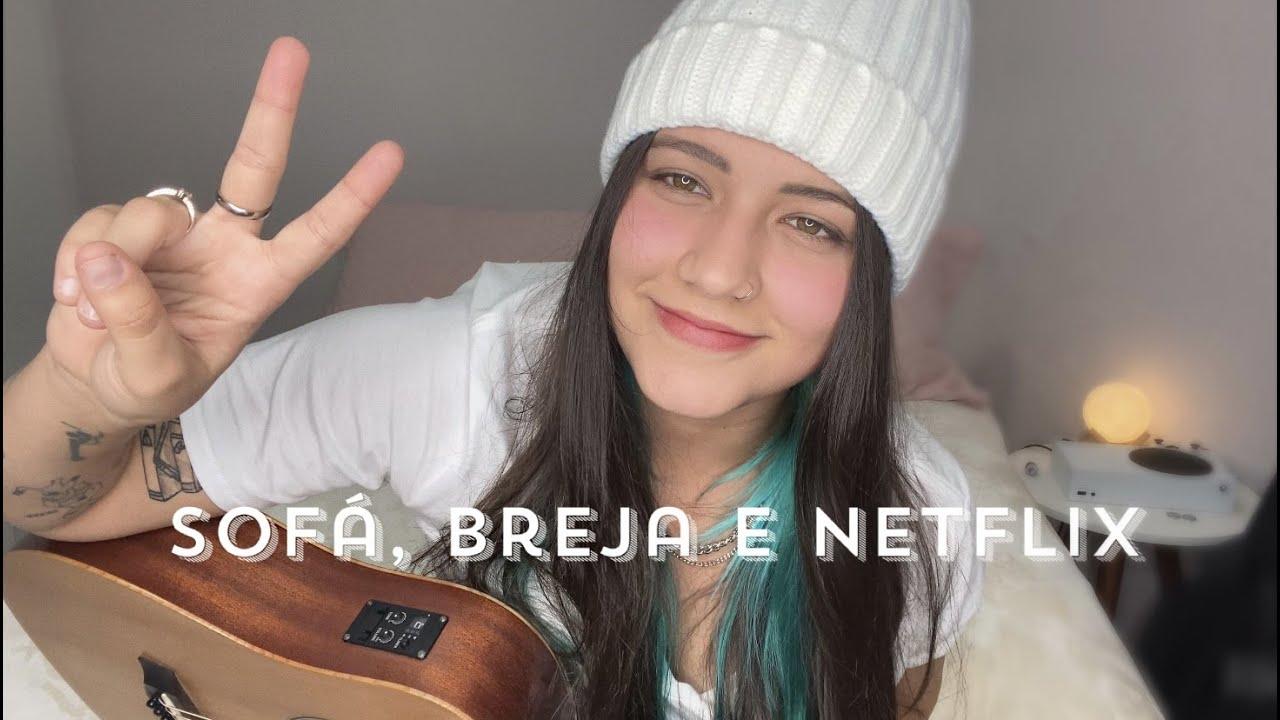 Download Sofa, Breja e Netflix - Bia Marques (Cover)