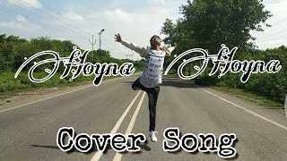 Hoyna Hoyna Cover Song By Sai Mahesh