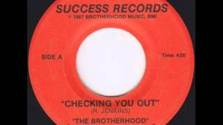 The Brotherhood - Checking you out 1987