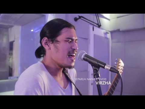 Virzha - Separuh Nafas (cover)