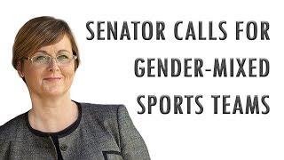 Senator Calls for Mixed Gender Teams in Elite Sports