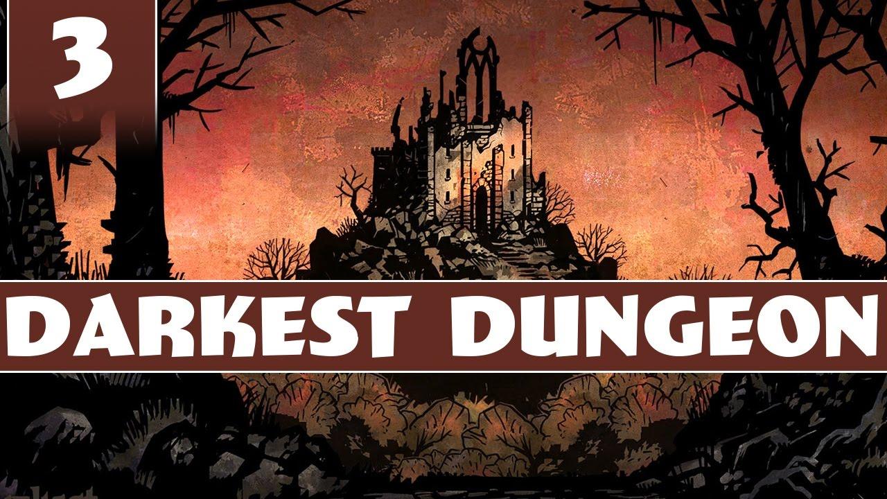 The Weald | Darkest Dungeon Gameplay - Part 3 - YouTube