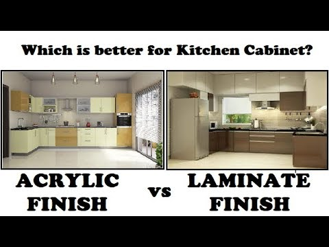 Acrylic Finish Vs Laminate Finish Which Is Better For Kitchen Cabinet Youtube