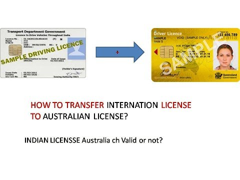 INDIAN CAR LICENSE TO AUSTRALIAN DRIVING LICENSE